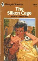 The Silken Cage