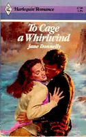 To Cage a Whirlwind