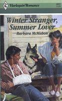 Winter Stranger, Summer Lover