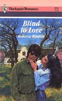 Blind to Love