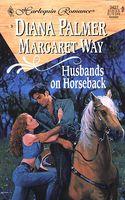 Husbands on Horseback: Bride in Waiting
