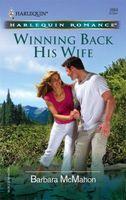 Winning Back His Wife
