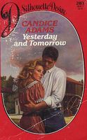 Yesterday and Tomorrow by Candice Adams