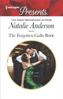 The Forgotten Gallo Bride by Natalie Anderson