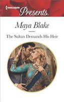 The Sultan Demands His Heir by Maya Blake