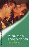 A Nurse's Forgiveness