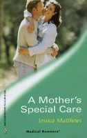 A Mother's Special Care