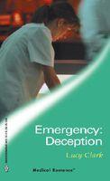 Emergency: Deception