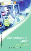Consultant in Crisis