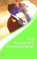 The Registrar's Wedding Wish