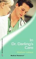 In Dr. Darling's Care by Marion Lennox
