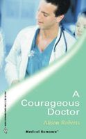 A Courageous Doctor