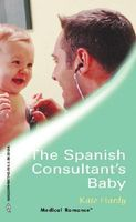 The Spanish Consultant's Baby