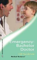 Emergency: Bachelor Doctor