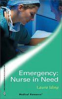 Emergency: Nurse in Need