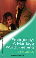 Emergency: A Marriage Worth Keeping