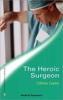 The Heroic Surgeon