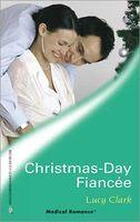 Christmas Day Fiancee