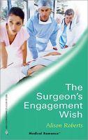 The Surgeon's Engagement Wish