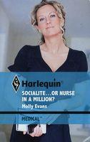 Socialite...or Nurse in a Million?