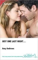 Just One Last Night...