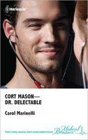 Cort Mason -- Dr. Delectable