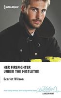 Her Firefighter Under the Mistletoe