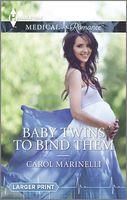 Baby Twins to Bind Them