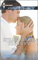 Still Married to Her Ex!