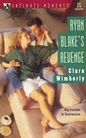 Ryan Blake's Revenge by Clara Wimberly