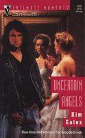Uncertain Angels