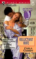 Reluctant Wife by Carla Cassidy