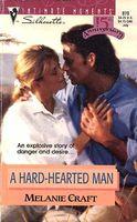 A Hard-Hearted Man