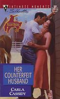 Her Counterfeit Husband by Carla Cassidy