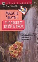 The Baddest Bride in Texas / Lone Star Lonely