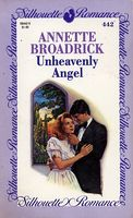 Unheavenly Angel by Annette Broadrick
