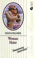 Woman Hater / Mountain Man by Diana Palmer