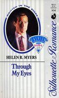 Through My Eyes by Helen R  Myers - FictionDB
