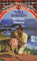 For Now, Forever by Nora Roberts