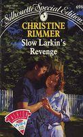 Slow Larkin's Revenge