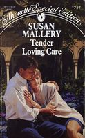 Tender Loving Care by Susan Mallery