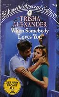 When Somebody Loves You by Trisha Alexander