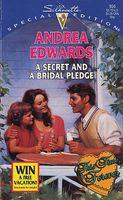 A Secret and a Bridal Pledge