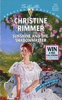 Sunshine and the Shadowmaster