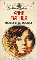 The Sanchez Tradition by Anne Mather