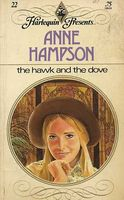 The Hawk and the Dove by Anne Hampson