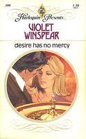Desire Has No Mercy