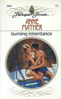 Burning Inheritance by Anne Mather