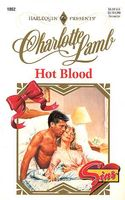Hot Blood by Charlotte Lamb
