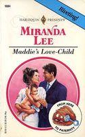 Maddie's Love Child